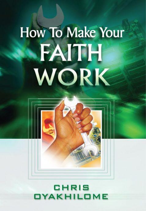 how to make your faith work